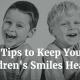 8 Tips for Childrens Dental Health Month 2016