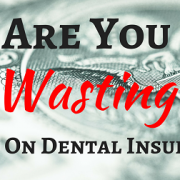 Frisco Dentist Says Don't Waste Money With Your Dental Insurance