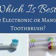 Which Is Best Manual or Electronic Toothbrush